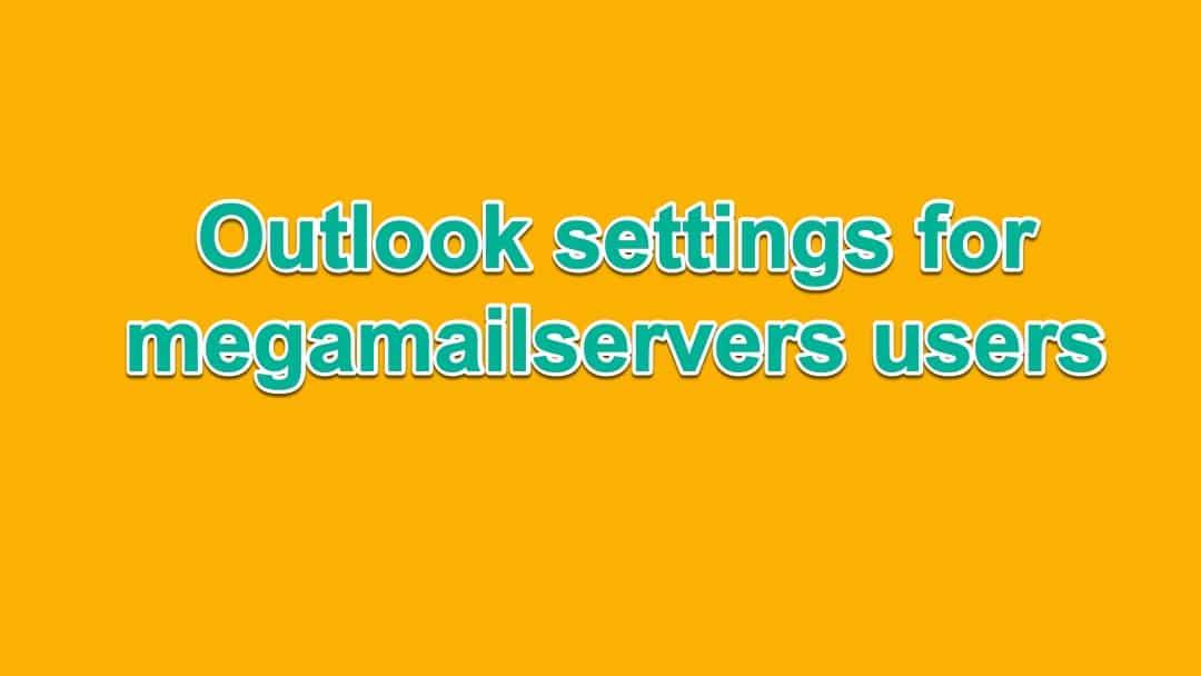outlook-settings-megamailservers